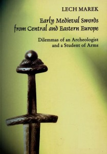 Early Medieval Swords from Central and Eastern Europe