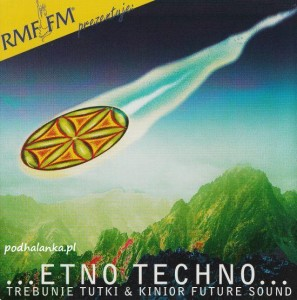 "Trebunie Tutki & Kinior Future Sound, ""Etno Techno"""